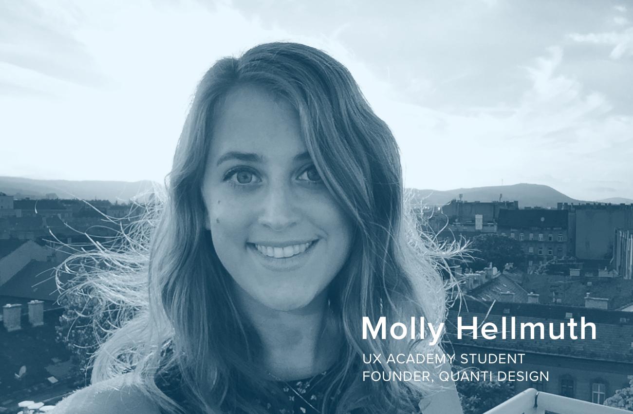 Molly Hellmuth UX Academy Graduate