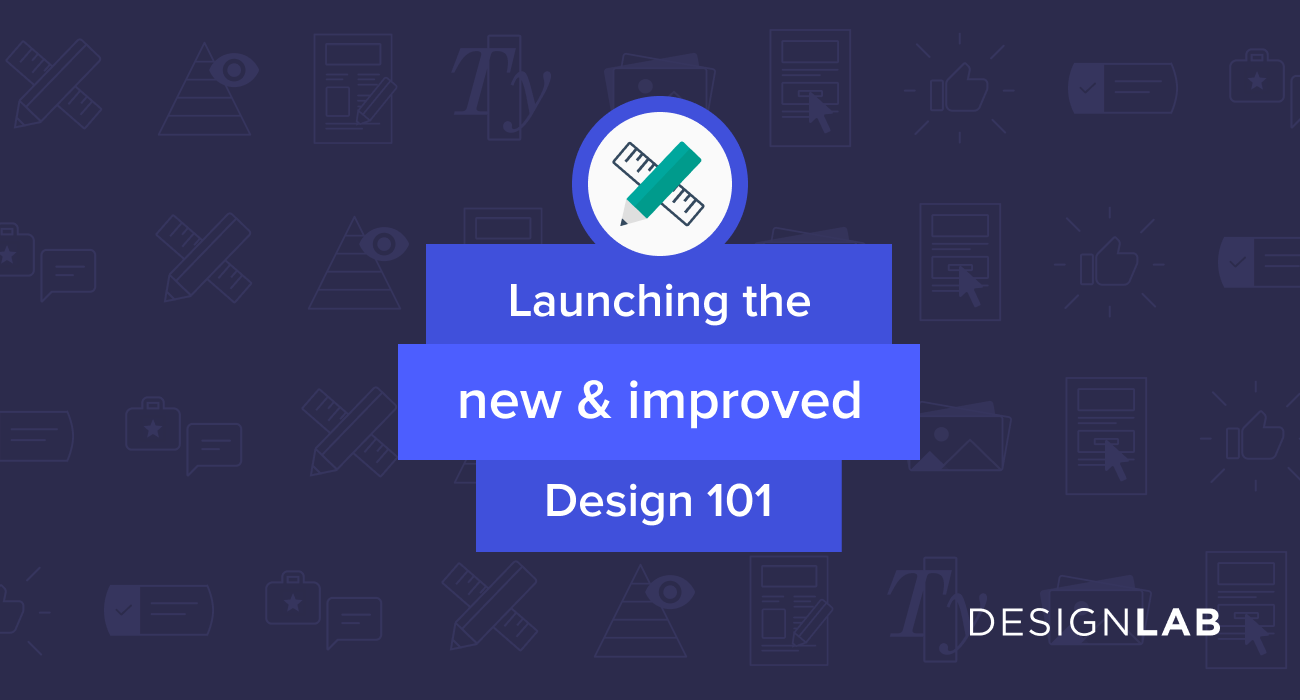 Launching The New Design 101